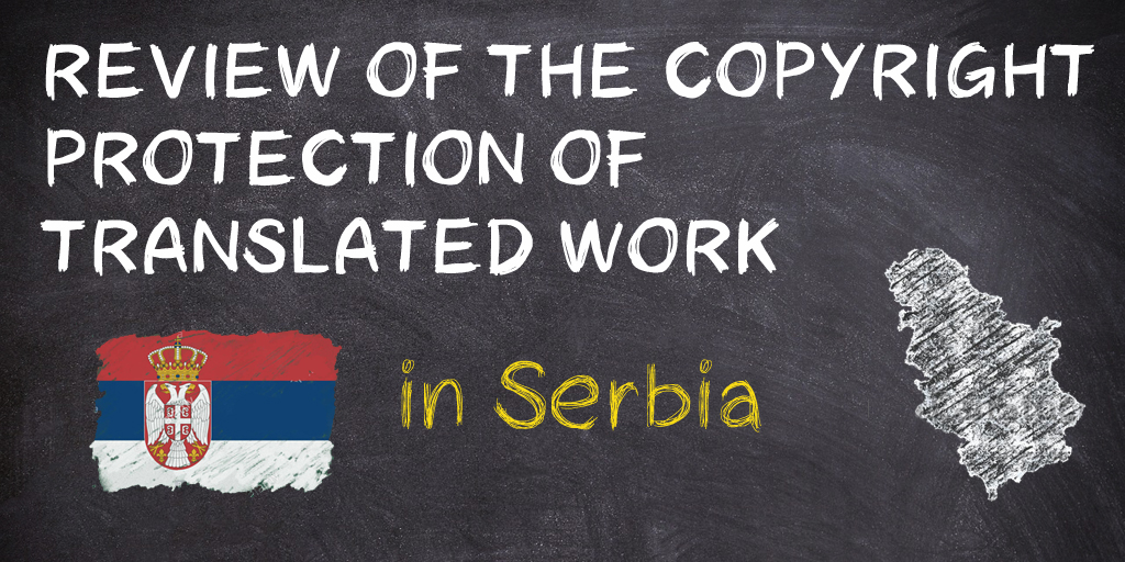 Review of the copyright pretection of translated works in Serbia